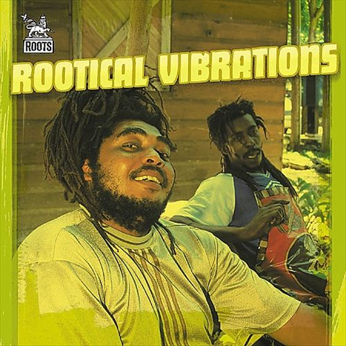 Rootical Vibrations