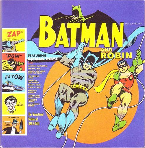 The Sensational Guitars of Dan and Dale: Batman and Robin