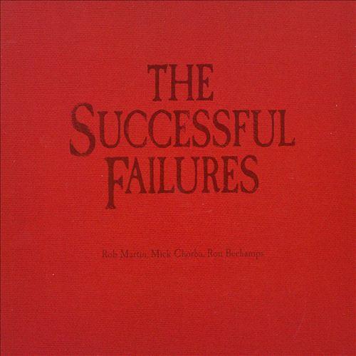 The Successful Failures