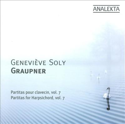Christoph Graupner: Partitas for Harpsichord, Vol. 7