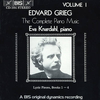 Grieg: The Complete Piano Music, Vol. 1