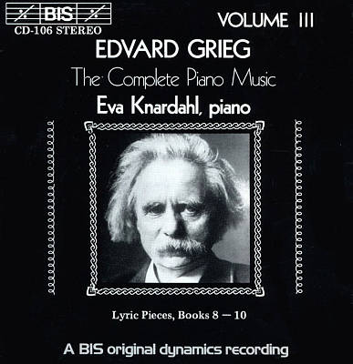 Grieg: The Complete Piano Music, Vol. 3