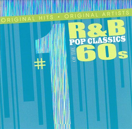 #1 R&B Pop Classics of the 60s