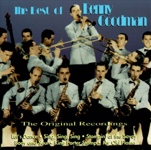 The Best of Benny Goodman: The Original Recordings
