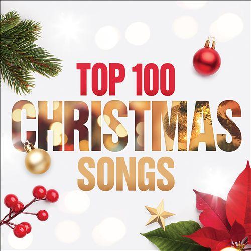 Top 100 Christmas Songs