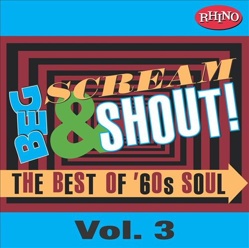Beg, Scream & Shout!: Vol. 3