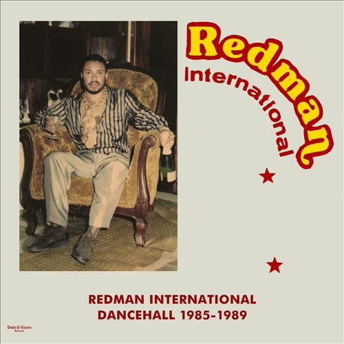 Redman International Dancehall 1985-1989