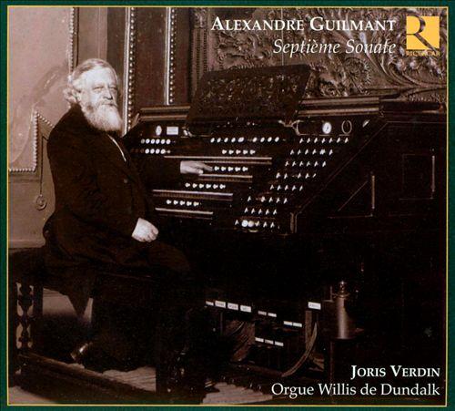 Alexandre Guilmant: Septième Sonate