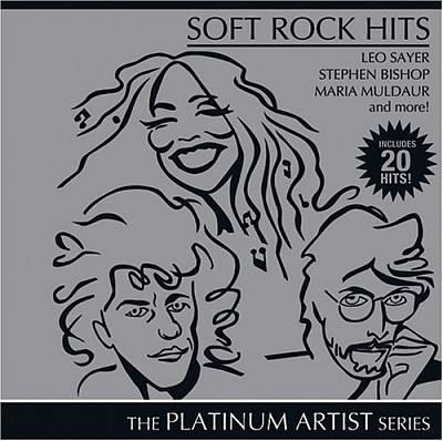 Soft Rock Hits: Platinum Artist Series