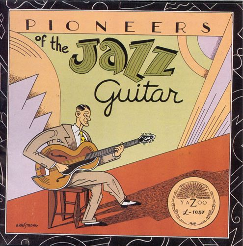Pioneers of the Jazz Guitar