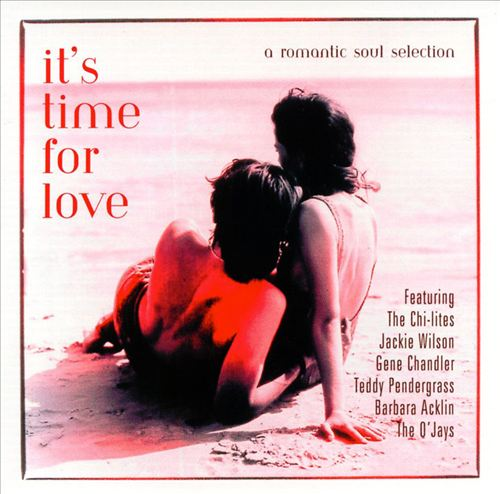 It's Time For Love: A Romantic Soul Selection