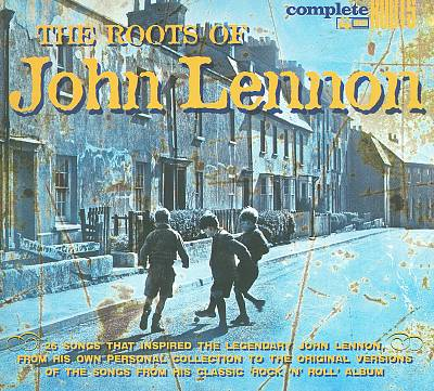 The Roots of John Lennon