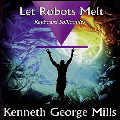 Let Robots Melt