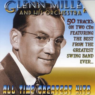 Glenn Miller's All Time Greatest Hits