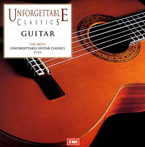 Unforgettable Classics: Guitar