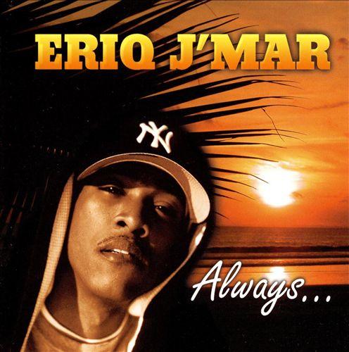Always Eriq