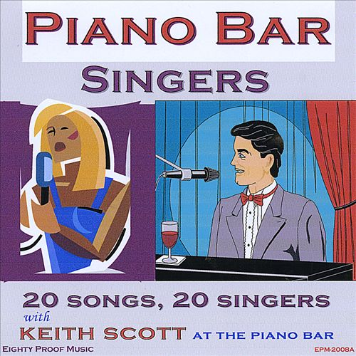 Piano Bar Singers with Keith Scott