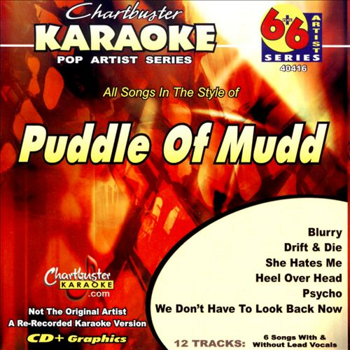 Karaoke: Puddle of Mudd