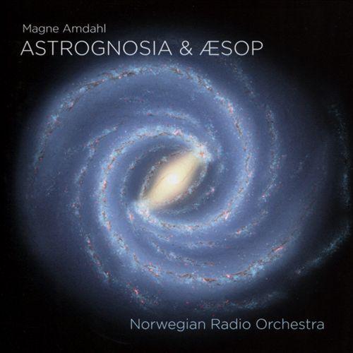 Magne Amdahl: Astrognosia & Æsop