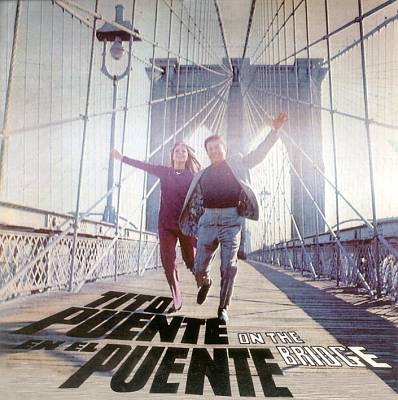 Tito Puente en el Puente (On the Bridge)