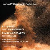 R. Strauss: Symphonia Domestica; Rimsky-Korsakov: Scheherazade