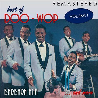 Best of Doo-Woop, Vol. 1: Barbara Ann... and More