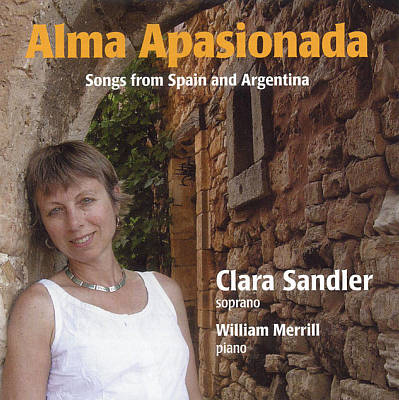 Alma Apasionada: Songs from Spain and Argentina