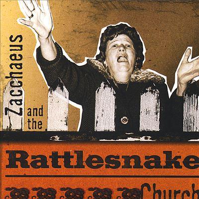 Zacchaeus and the Rattlesnake Church