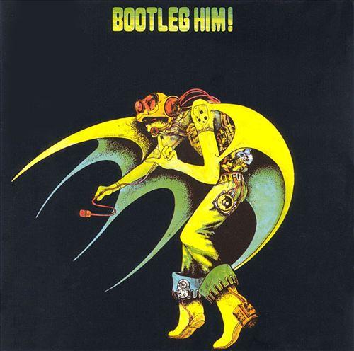 Bootleg Him!