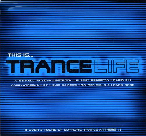 This Is Trance Life