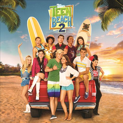 Teen Beach 2 [Original TV Movie Soundtrack]