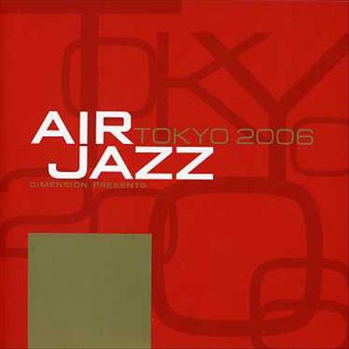 Air Jazz Tokyo 2006