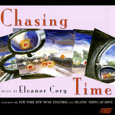 Chasing Time: Music by Eleanor Cory