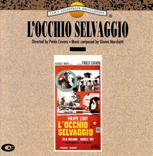 L' Occhio Selvaggio [Original Motion Picture Soundtrack]