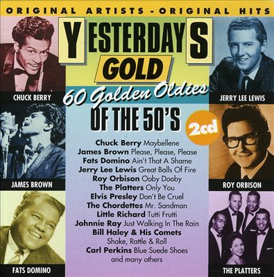 Yesterday's Gold: 60 Golden Oldies of the 50's