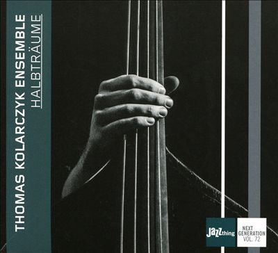 Halbtraume: Jazz Thing Next Generation, Vol. 72