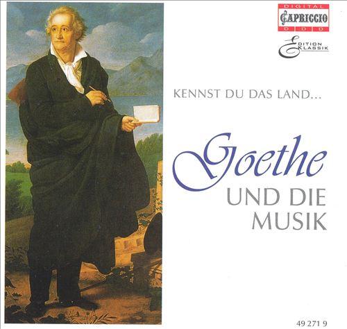 Kennst du das Land: Goethe und die Musik, CD 2