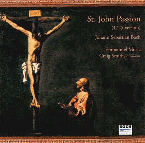 Bach: St. John Passion (1725)