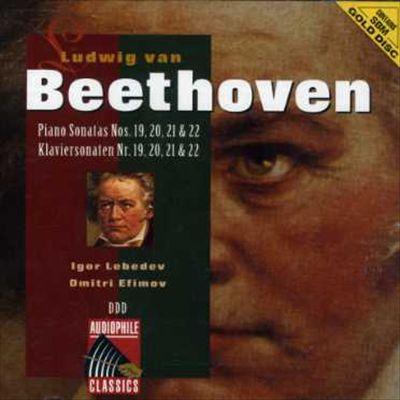 Beethoven: Piano Sonatas Nos. 19, 20, 21 & 22