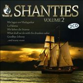Shanties, Vol. 2