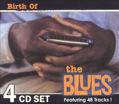 Birth of the Blues [Box Set]