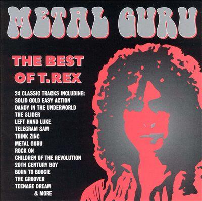 Metal Guru: Best of T. Rex