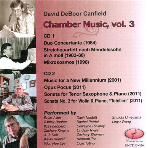 David DeBoor Canfield: Chamber Music, Vol. 3