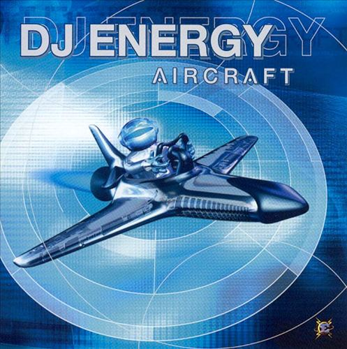 DJ Energy: Aircraft