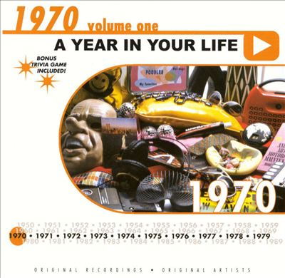 A Year in Your Life: 1970, Vol. 1