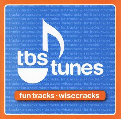 TBS Tunes: Fun Tracks, Wisecracks