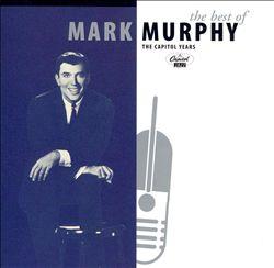 The Best of Mark Murphy