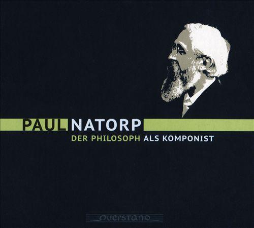 Paul Natorp: Der Philosoph als Komponist