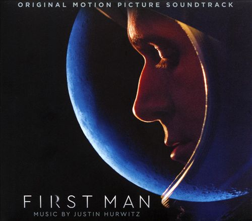 First Man [Original Motion Picture Soundtrack]