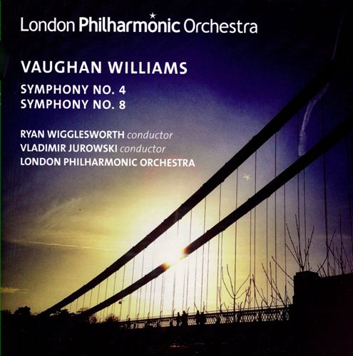 Vaughan Williams: Symphonies Nos. 4 & 8